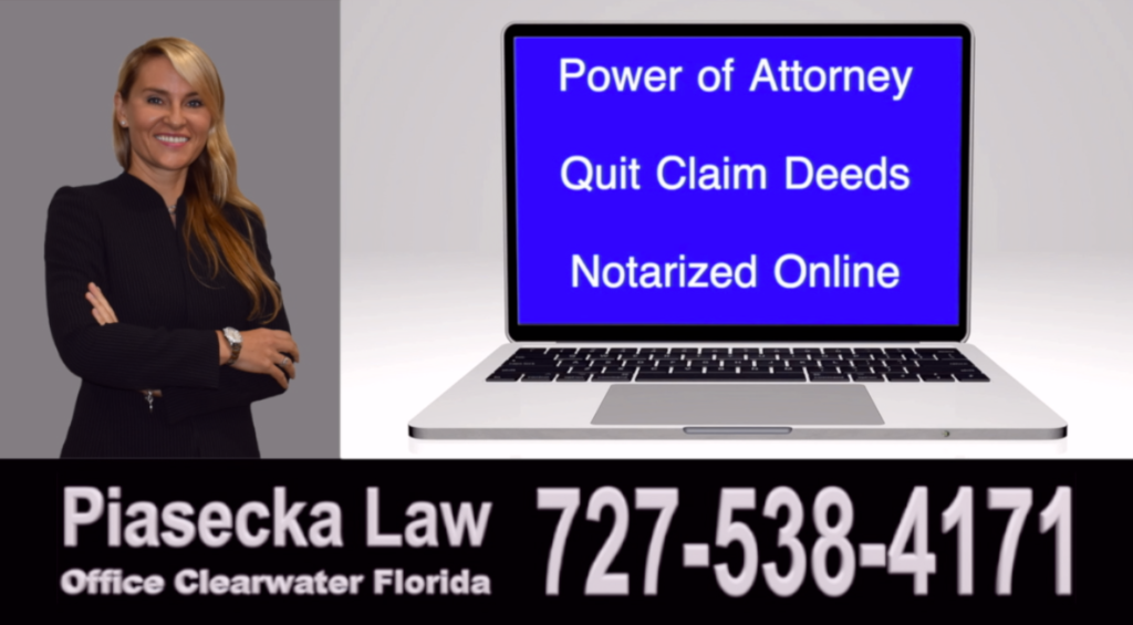 Agnieszka Piasecka is an attorney and a notary public commissioned in the State of Florida. She can assist you with the creation and online notarization of a Florida Power of Attorney and Deeds in Florida, including Quit Claim Deeds and Lady Bird Deeds / Enhanced Life Estate Deeds.